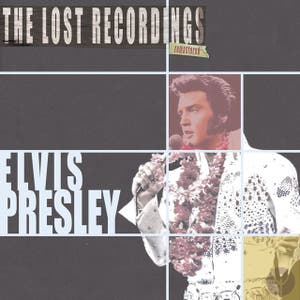 Elvis Presley the Lost Recordings (Remastered)