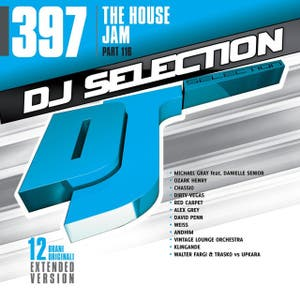 DJ Selection 397 - The House Jam Part 116