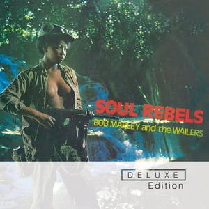 Soul Rebels (Deluxe Edition)