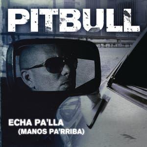 Echa Pa'lla (Manos Pa'rriba)