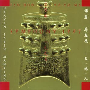 Tan Dun: Symphony 1997 (Heaven Earth Mankind)