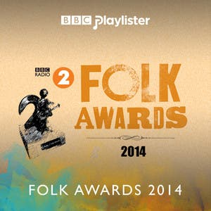 Folk Awards 2014: Nominees (BBC Radio 2)