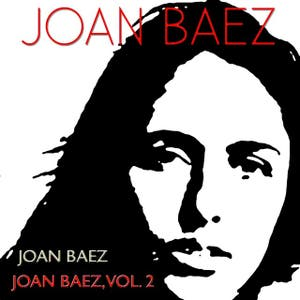 Joan Baez, Vol. 2 (2 Classic Albums - Digital Remastered)