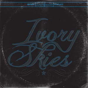 Ivory Skies - Single