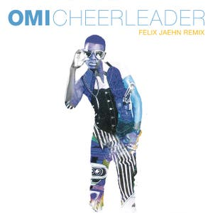 Omi Cheerleader - Felix Jaehn Remix Radio Edit Lyrics