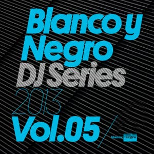 Blanco y Negro DJ Series 2013, Vol. 5