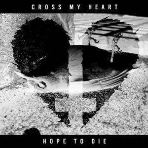 Cross My Heart Hope to Die - EP