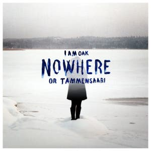Nowhere or Tammensaari