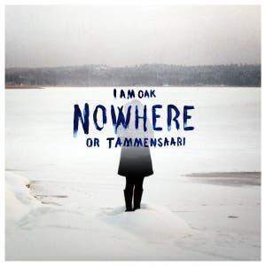 Nowhere or Tammensaari