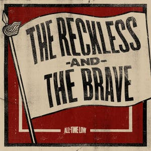 The Reckless and the Brave - Single