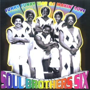 The Soul Brothers Six
