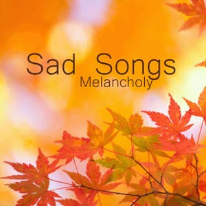 Sad Songs Music