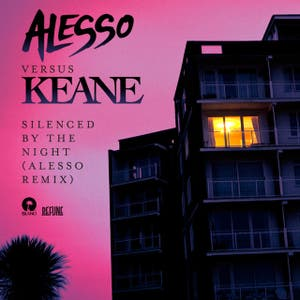 Silenced By The Night [Alesso vs. Keane] - Alesso Remix