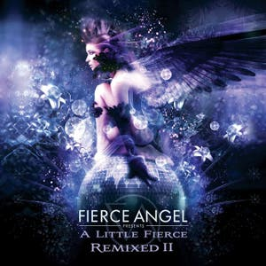 Fierce Angel Presents A Little Fierce Remixed II