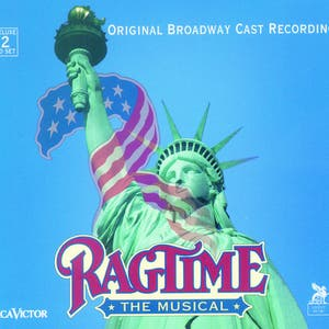 Ragtime: The Broadway Musical