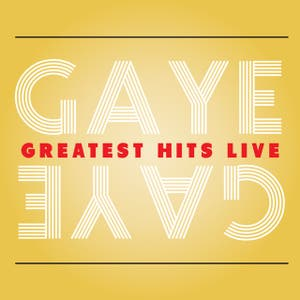 Gaye Greatest Hits Live