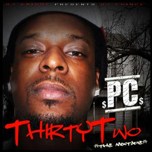 "Top songs from ""Thirty-Two"" The Mixtape"