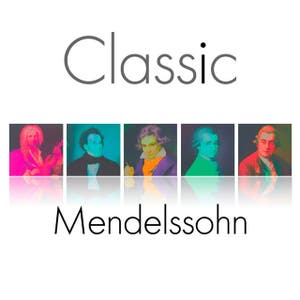 Classic - Mendelssohn