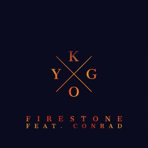 Kygo Firestone Lyrics