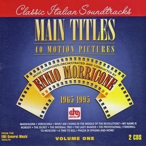 Main Titles - Music By Ennio Morricone For 40 Motion Pictures
