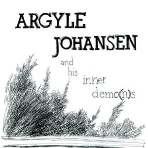 Argyle Johansen And His Inner Demo(n)s