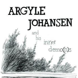 Argyle Johansen And His Inner Demo(n)s