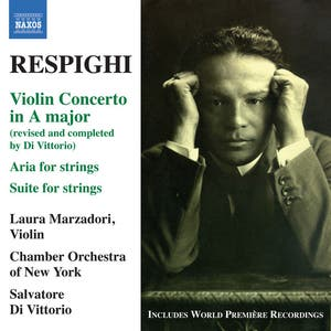 Respighi: Violin Concerto in A major