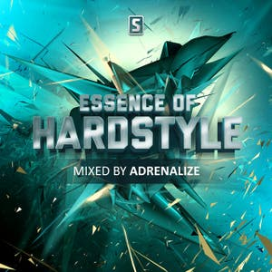 Essence Of Hardstyle mixed by Adrenalize