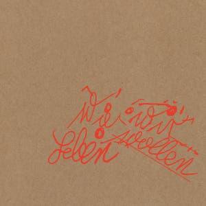 Wie wir leben wollen (Deluxe Edition)