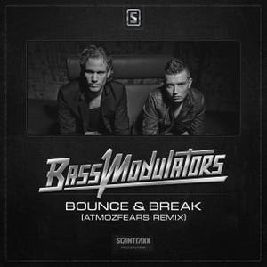 Bass Modulators - Bounce & Break (Atmozfears Remix)