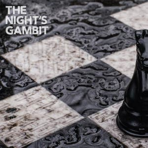 The Night's Gambit