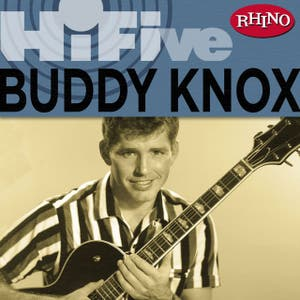 Rhino Hi-Five: Buddy Knox