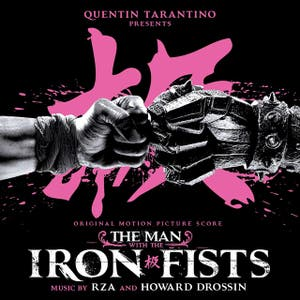 The Man With the Iron Fists (Original Motion Picture Score)