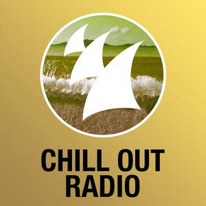 Armada Chill Out Radio (Updated Weekly)