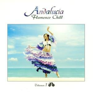 Andalucía Flamenco Chill Vol. 1