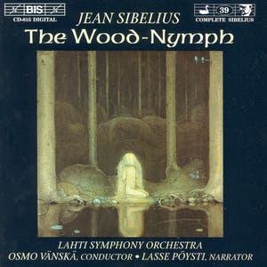 Sibelius: Wood-Nymph (The)