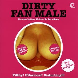 Dirty Fan Male (Bonus Edition)