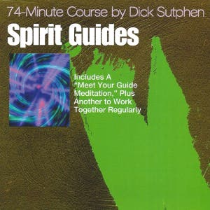 Spirit Guides 74-Minute Course