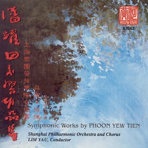 Symphonic Works By Phoon Yew Tien