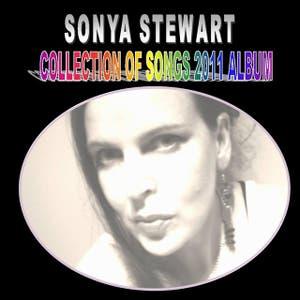 SONYA STEWART - COLLECTION OF SONGS 2011 ALBUM