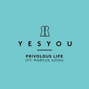 Frivolous Life (feat Marcus Azon)