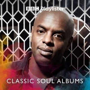 Trevor Nelson's Classic Soul Albums (BBC Radio 2)