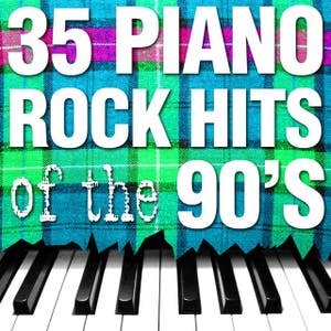 35 Piano Rock Hits of the 90's