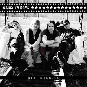 Naughty Boys – Destiny Calls