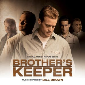 Brother's Keeper (Original Motion Picture Score)