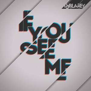 'If You See Me' EP