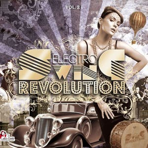 Lyre Le Temps – The Electro Swing Revolution Vol. 2