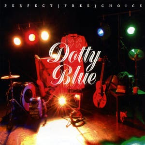 Dotty Blue – Perfect (Free) Choice