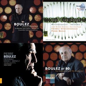 Boulez as Composer - Reverse Chronological Collection With Intro