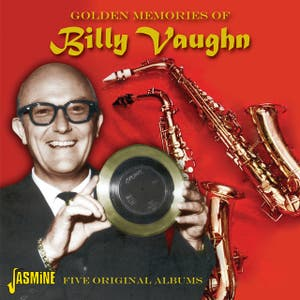 Golden Memories of Billy Vaughn - Five Original Albums